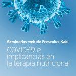 Webinar Online - Alimentando al paciente críticamente enfermo con COVID-19: desde las recomendaciones hasta la cabecera de la cama
