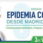 Tercer webinar sobre COVID-19 - Complicaciones bacterianas y fúngicas de los pacientes COVID-19