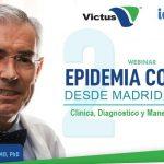 Segunda webinar de una serie de tres sobre COVID-19 - Manifestaciones Clínicas, Bioseguridad e infecciones nosocomiales que agravan la evolución del paciente