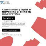 Aspectos éticos y legales en telemedicina. El dilema del encuentro virtual