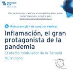 Grabación de Webinar del 28 de Mayo - Inflamación el gran protagonista de la pandemia.